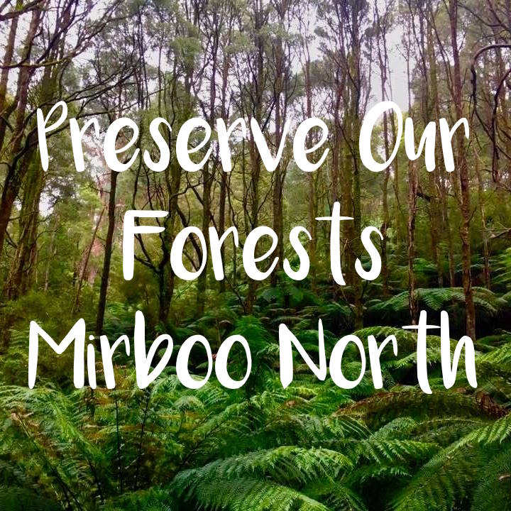 Preserve Our Forests Mirboo North   Mirboo North community have voted unanimously to stop logging in critical bio-diverse and tourism areas in Mirboo North. They vow to preserve our forests!