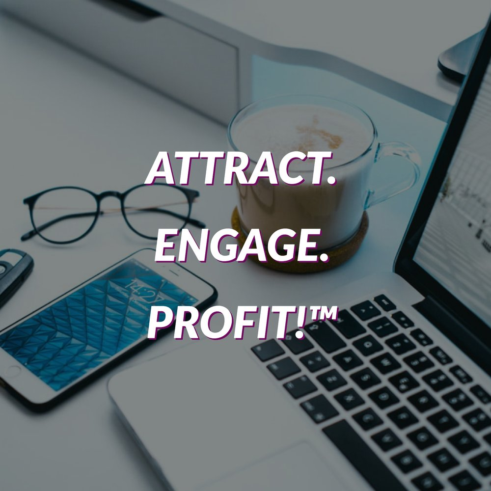 Attract. Engage. Profit! Program with Stacie Walker