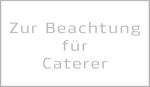 Zur-Beachtung-fuer-Caterer.jpg