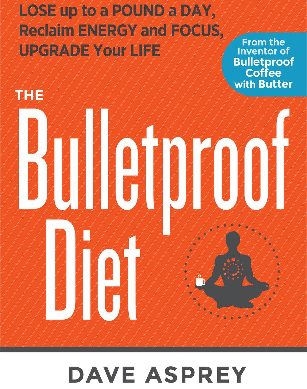 Rodale - The Bulletproof Diet - 9781623365196.jpg