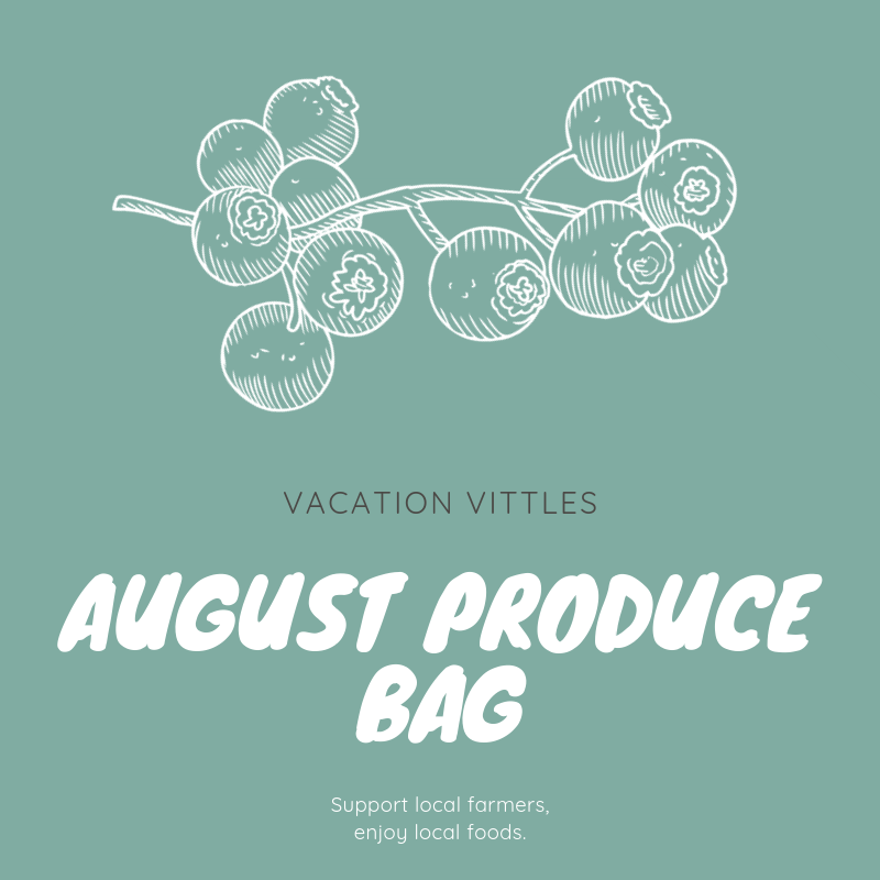 August Produce Bag   $39.00 (includes taxes and fees)   In August, the Vacation Vittles Produce Bag will contain enough fresh produce to feed a family of four at least three servings of fruit and vegetables for the week. Listed below are the types of fruit and vegetables typically included in a June produce bag; however, the actual contents of your bag will vary depending on each week's harvest.   Summer and zucchini squash    Tomatoes    Blackberries    Peaches    Herbs    Peppers    Okra    Grapes    Apples    Peanuts   Each customer vacationing in Ocean Isle Beach during the month of August may order one or more bags of produce.
