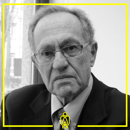 Alan Dershowitz - Dershowitz is an well known lawyer, and professor who rose to prominence for his contribution to jurisprudence and role in the OJ Simpson trial. He is a staunch supporter and defender of Israeli apartheid and atrocities against the Palestinians.