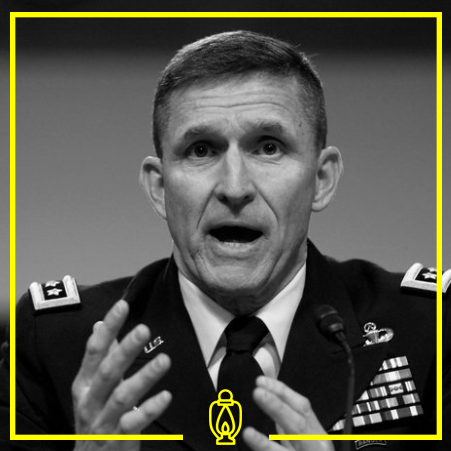 Michael Flynn - Flynn is a former US Lieutenant General who served in the US Army for 33 years. He was a prominent part of the Trump campaign and served as National Security Advisor for a brief time in the Trump Administration.