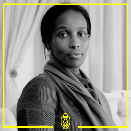Ayaan Hirsi Ali Magan - Magan is a prominent Somali-Kenyan neo-Atheist. She is a former politician in Holland and member of the Neo-Conservative American Enterprise Institute.