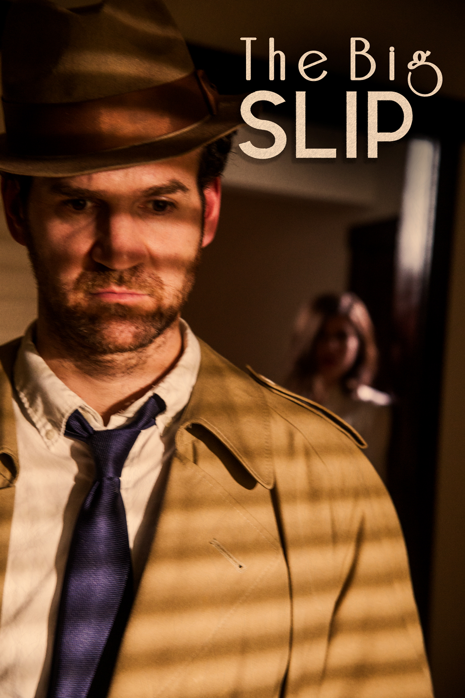 THE BIG SLIP - A short film directed by Eliaz Rodriguez