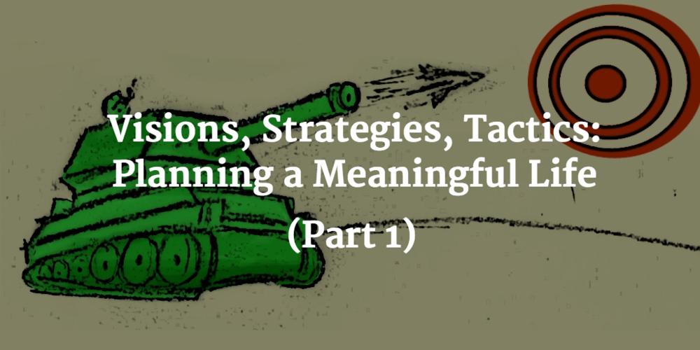Visions-Strats-Tactics-Part1.png