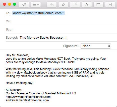 Email Message demonstrating how to contact for Make Mondays NOT Suck article