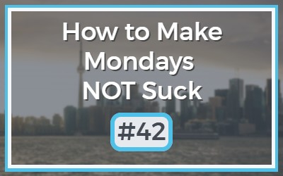Make-Mondays-NOT-Suck-42.jpg