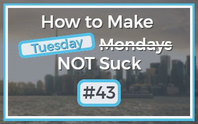 Make-Mondays-NOT-Suck-43-1.jpg