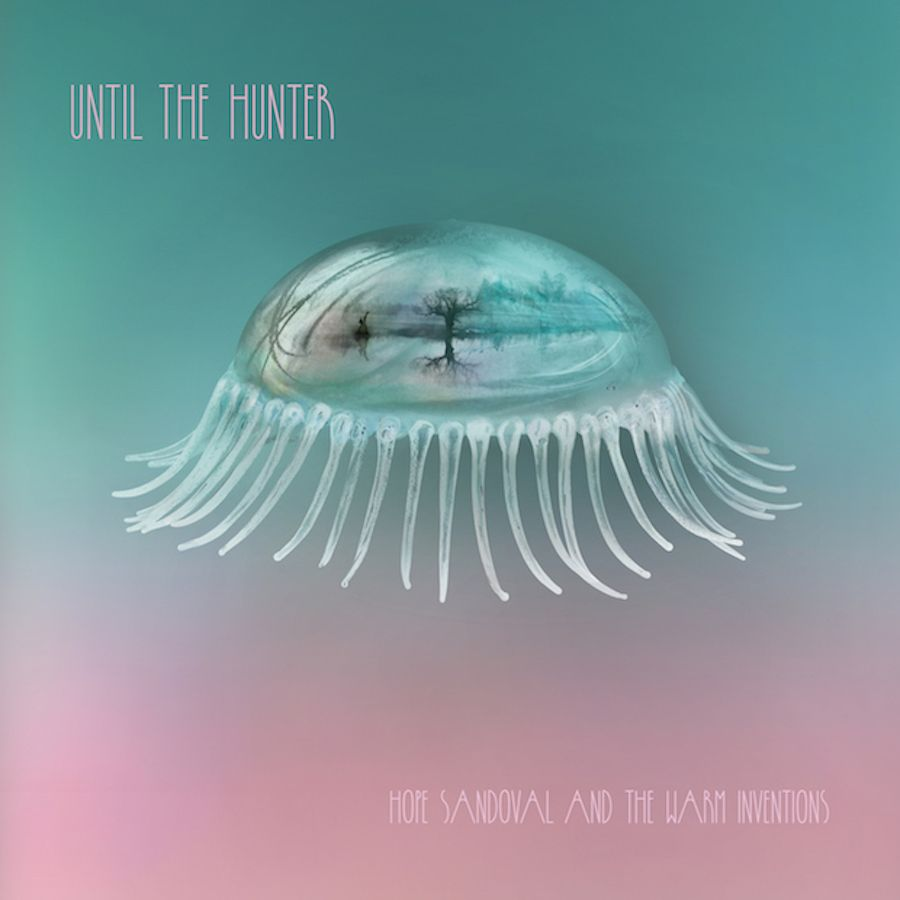HOPE SANDOVAL & THE WARM INVENTIONS - LET ME GET THERE(FEAT. KURT VILE) - 1:07PMAlbum: Until the Hunter (2016)Label: Tendril Tales