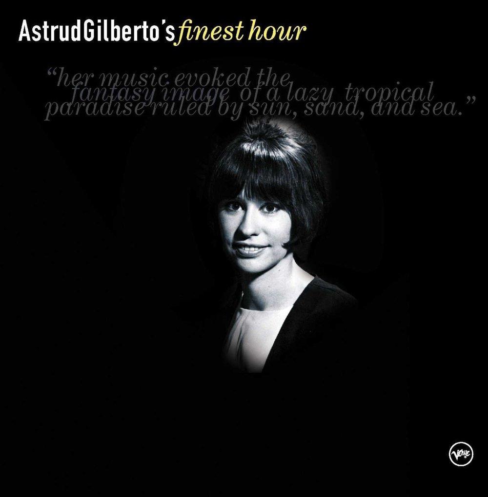 ASTRUD GILBERTO - GOODBYE SADNESS (TRISTEZA) - 1:26PMAlbum: Astrud Gilberto's Finest Hour (2001)Label: Verve Records