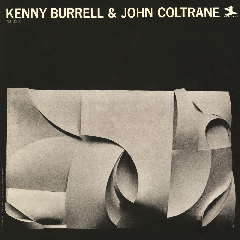 KENNY BURRELL & JOHN COLTRANE - WHY WAS I BORN? - 1:49PMAlbum: Kenny Burrell & John Coltrane (1963)Label: New Jazz Records