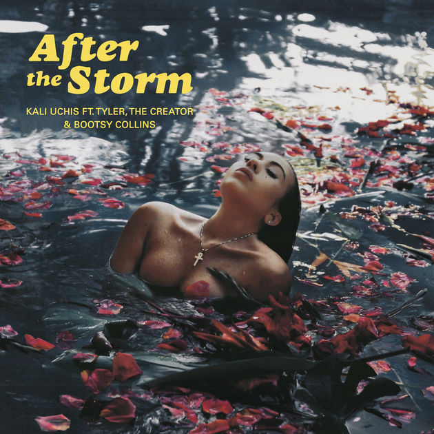 KALI UCHIS - AFTER THE STORM (FEAT. TYLER, THE CREATOR & BOOTSY COLLINS) - Album: Single (2018)Label: Virgin EMI Records