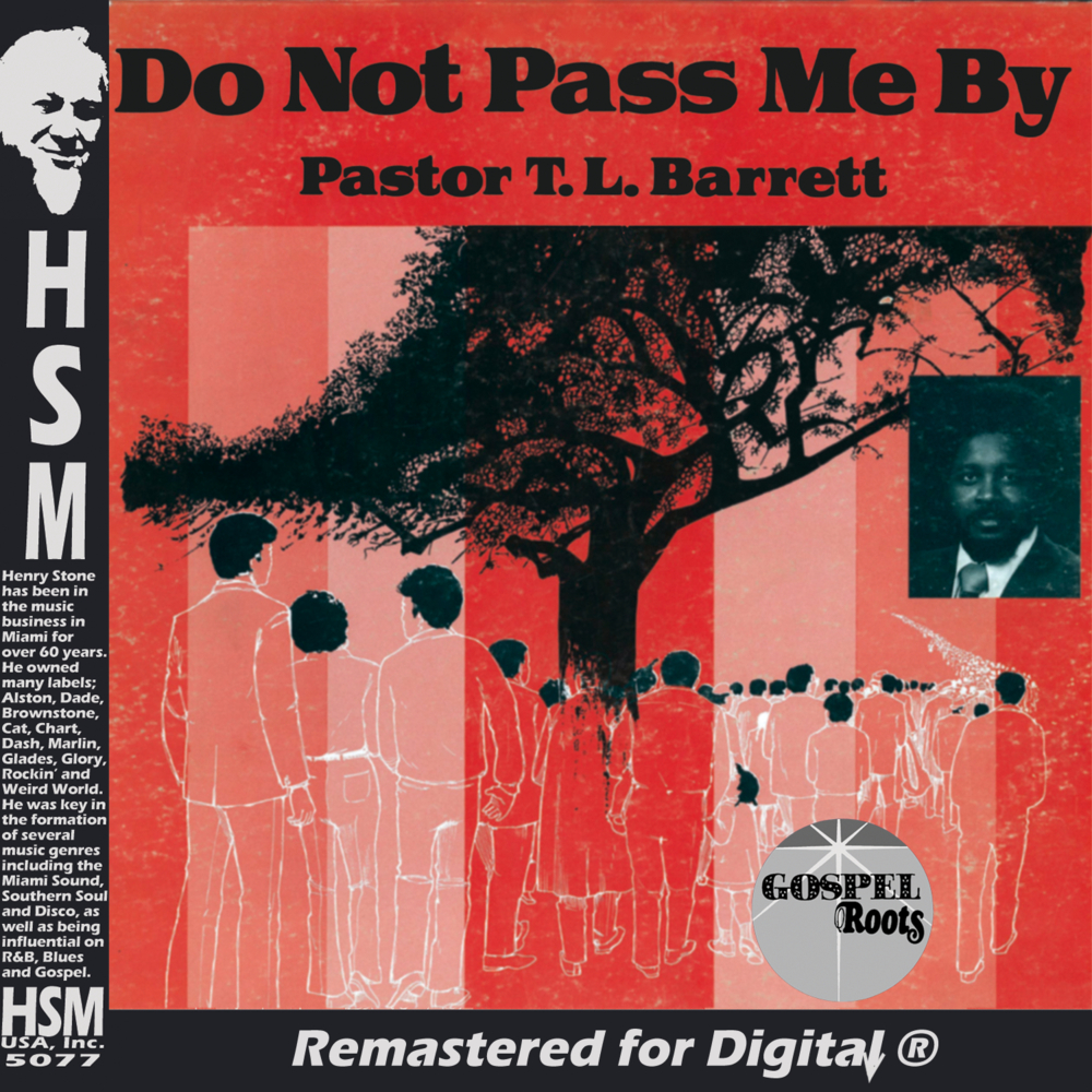 PASTOR T.L. BARRETT - FATHER STRETCH MY HANDS  - Album: Do Not Pass Me By (1976)Label: Gospel Roots