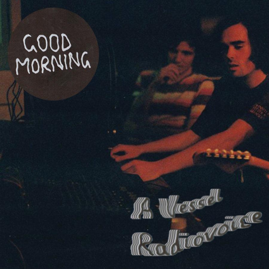 GOOD MORNING - RADIOVOICE - Album: Single (2015)Label: Solitaire Recordings