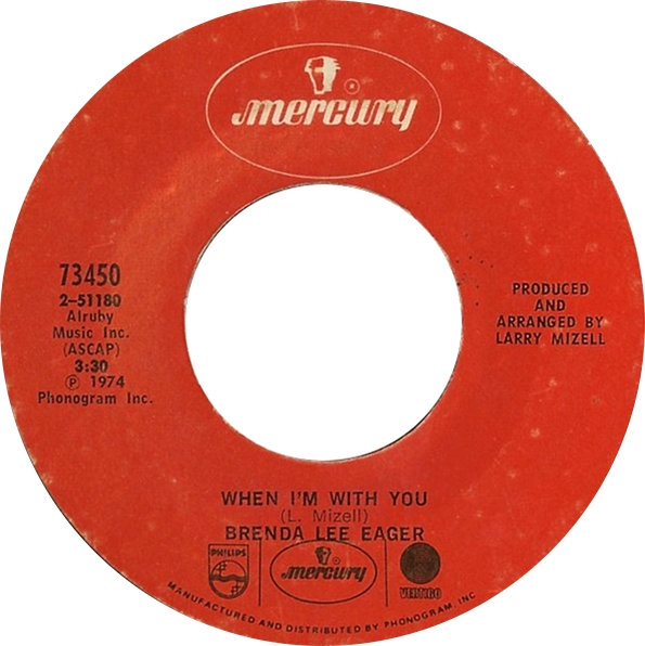 BRENDA LEE EAGER - WHEN I'M WITH YOU - Album: Single (1974)Label: Mercury Records