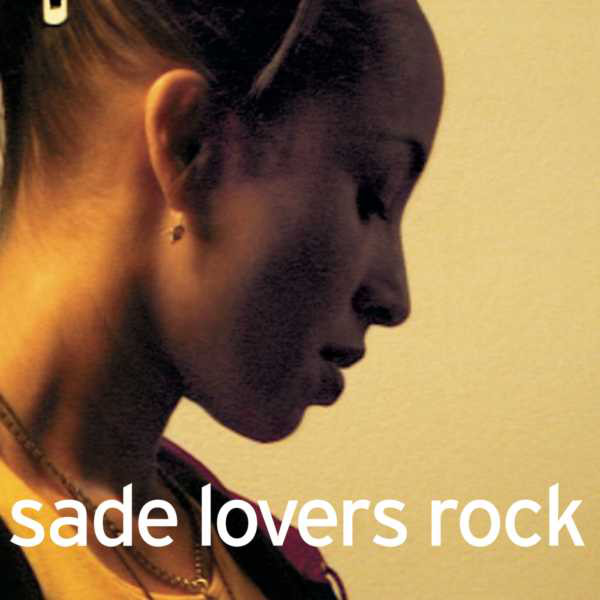 SADE - BY YOUR SIDE - Album: Lovers Rock (2000)Label: Sony BMG Music Entertainment