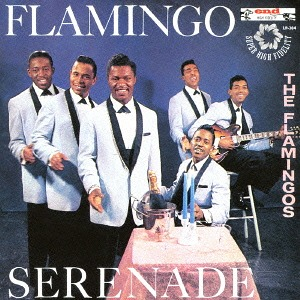 THE FLAMINGOS - I ONLY HAVE EYES FOR YOU - 12:05PMAlbum: Flamingo Serenade (1959)Label: End Records