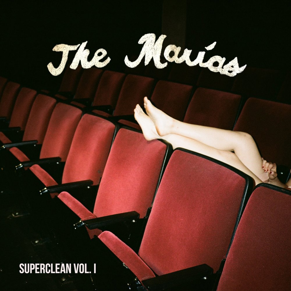 THE MARÍAS - I DON'T KNOW YOU - 12:16PMAlbum: Superclean, Vol. 1 - EP (2017)Label: Superclean Records
