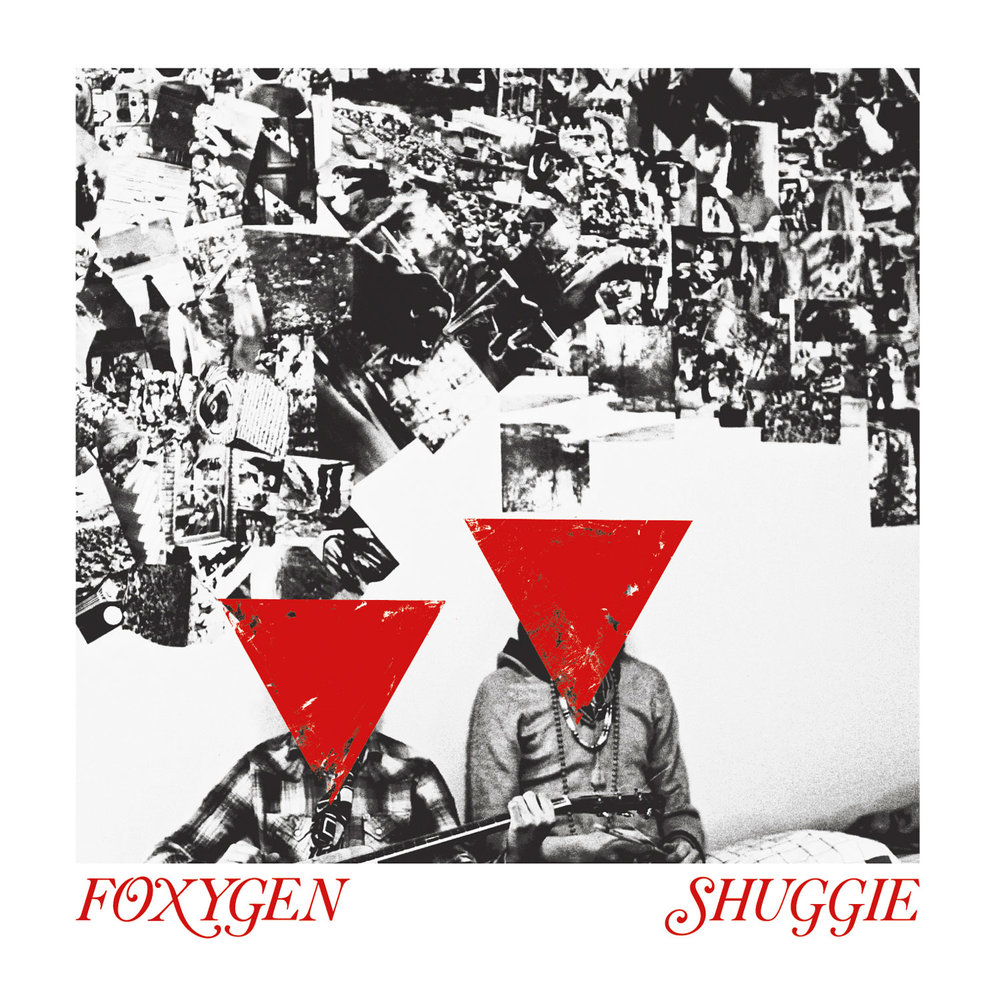 FOXYGEN - SHUGGIE - 12:40PMAlbum: We Are the 21st Century Ambassadors of Peace & Magic (2013)Label: Jagjaguwar