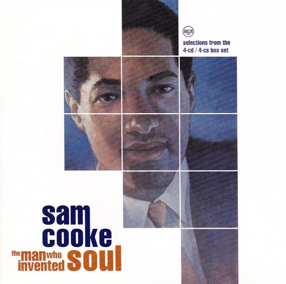SAM COOKE - WHAT A WONDFERFUL WORLD - 1:37PMAlbum: The Man Who Invented Soul (2000)Label: RCA Records