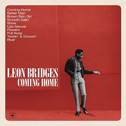 LEON BRIDGES - COMING HOME - 1:56PMAlbum: Coming Home (2015)Label: Columbia Records
