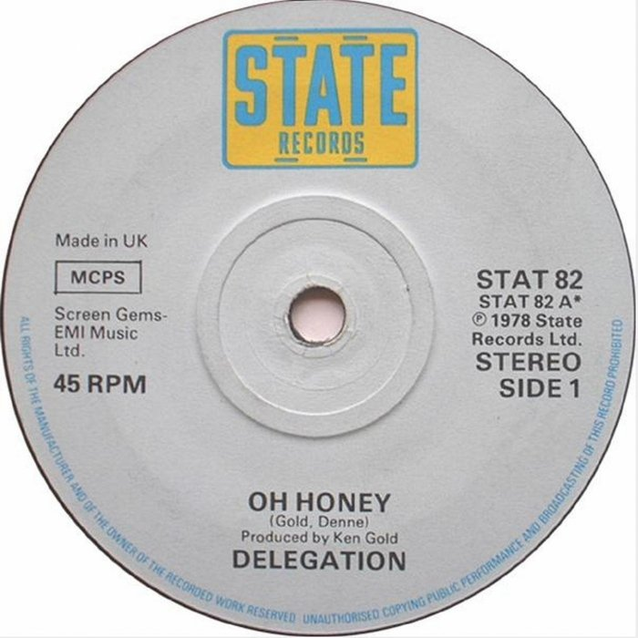 DELEGATION - OH HONEY - Album: Single (1978)Label: State Records