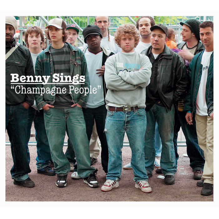 BENNY SINGS - DUST - Album: Champagne People (2005)Label: Dox Records