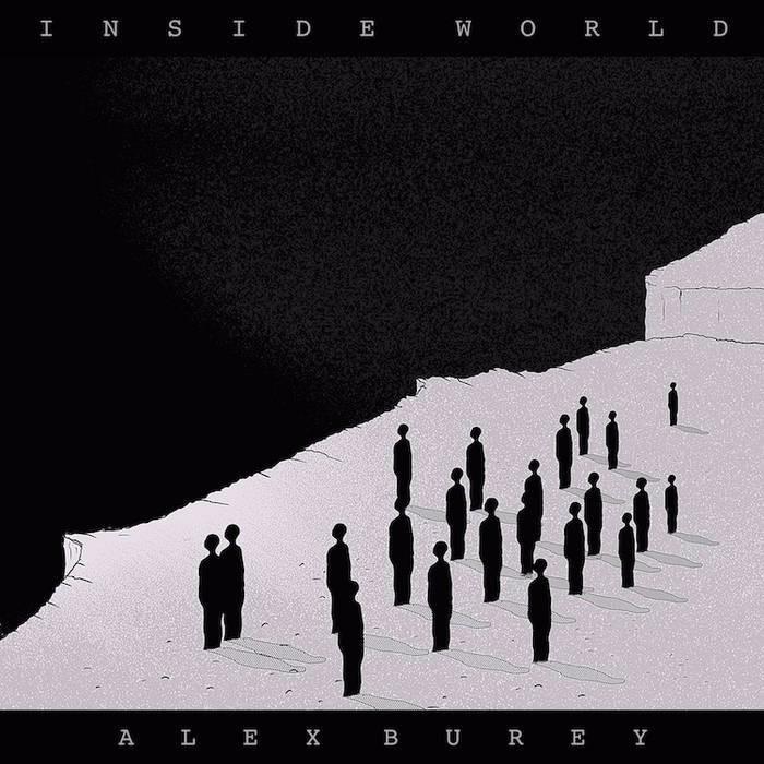 ALEX BUREY - INSIDE WORLD - 6:14PMAlbum: Inside World - EP (2015)Label: Pling Recordings