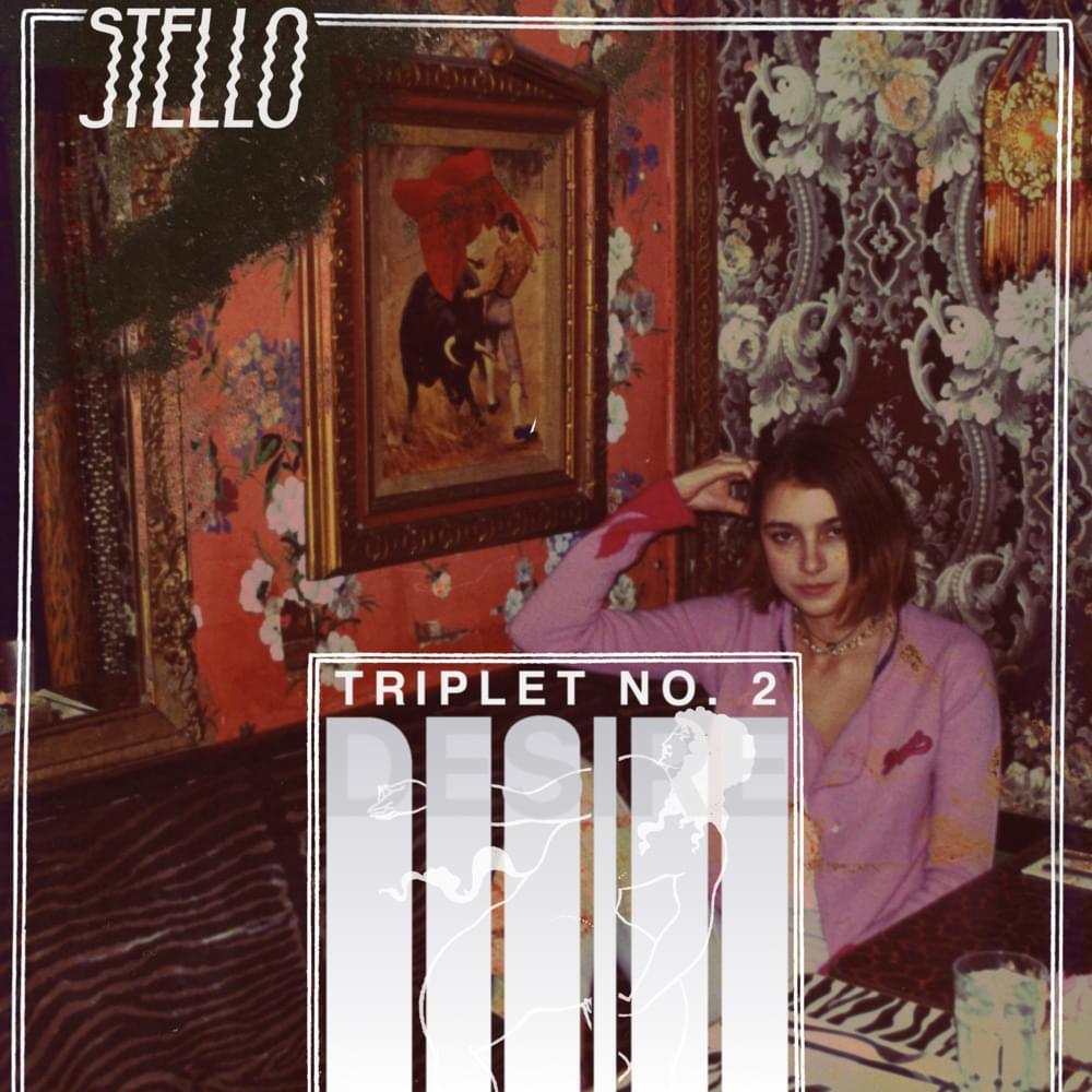 STELLO - EVEN IF I DON'T - 6:40PMAlbum: Triplet No. 2: Desire (2018)Label: Self-Released