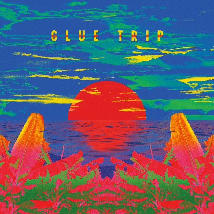 GLUE TRIP - LUCID DREAM - 6:45PMAlbum: Glue Trip (2015)Label: Self-Released
