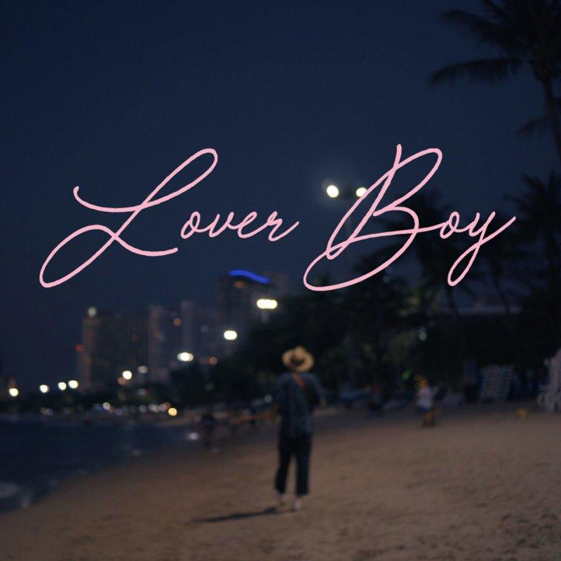 PHUM VIPHURIT - LOVER BOY - 7:31PMAlbum: Single (2018)Label: Rats Records