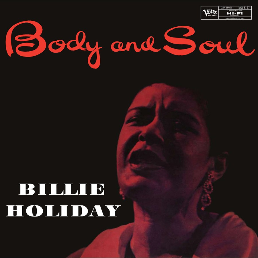 BILLIE HOLIDAY - BODY AND SOUL - 6:05PMAlbum: Body and Soul (1957) Label: Verve Records