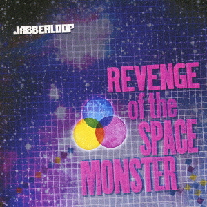 JABBERLOOP - HERE WE GO! - 7:27PMAlbum: Revenge of the Space Monster (2009)Label: Amuse Soft Entertainment