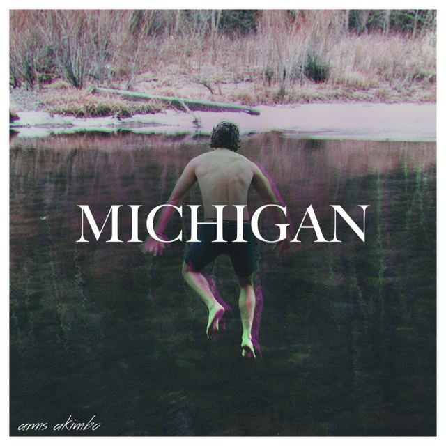 ARMS AKIMBO - MICHIGAN  - 6:39PMAlbum: Michigan (2016)Label: Self-Released