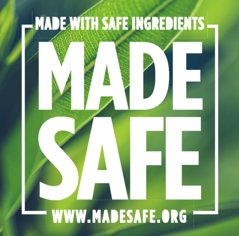 Made Safe - Our nonprofit organization provides America's first comprehensive human health-focused certification for nontoxic products across store aisles, from baby to personal care to household and beyond. Our goal is to change the way products are made in this country to ultimately eliminate the use of toxic chemicals altogether. We make it easy for people to find and buy products made without known toxic chemicals, give companies a road map for making safe products, and make it easy for retailers to select products that aren't known to cause harm. https://madesafe.org/