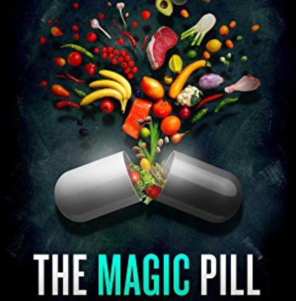 The Magic Pill  Available on Netflix and Amazon