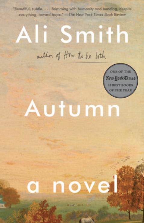 Autumn: A Novel (Seasonal Quartet)   by Ali Smith