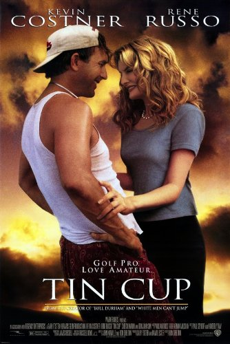 Click here to learn more about  Tin Cup .