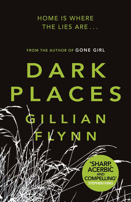 Dark Places by Gillian Flynn | Emma Louisa