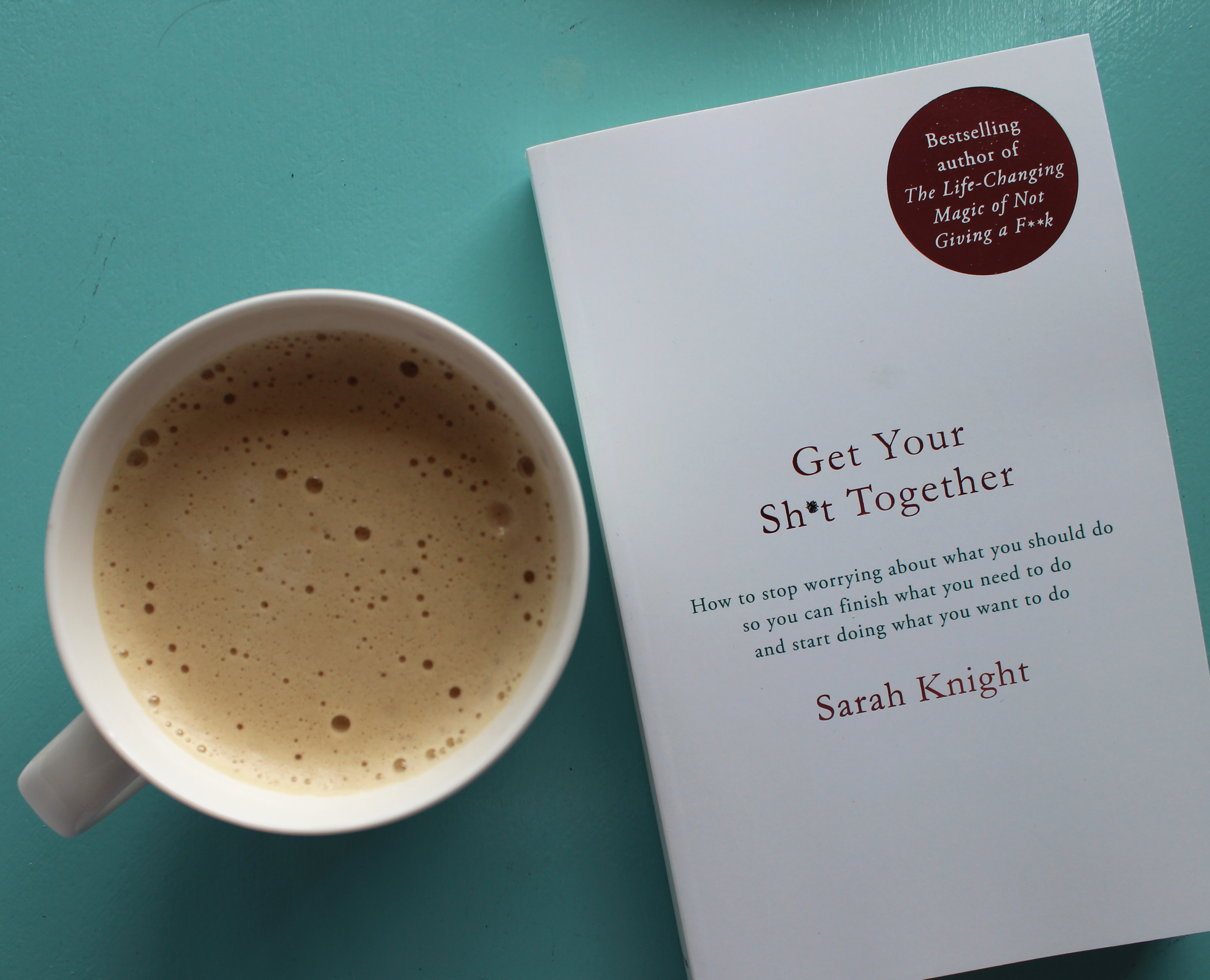 Get Your Sh*t Together by Sarah Knight | Book Review | Emma Louisa