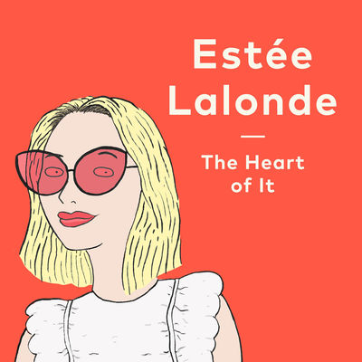 The Heart of It with Estee Lalonde | Emma Louisa.com