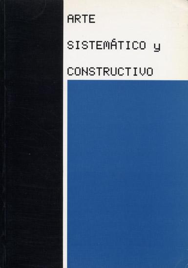 1989 Arte Sistematico y Constructivo   Centro Colon de la Villa de Madrid, ES