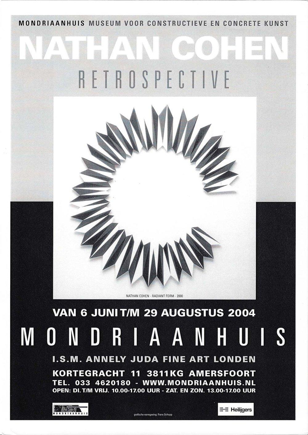 2004 Nathan Cohen – Retrospective   Museum Mondriaanhuis, Amersfoort, NL