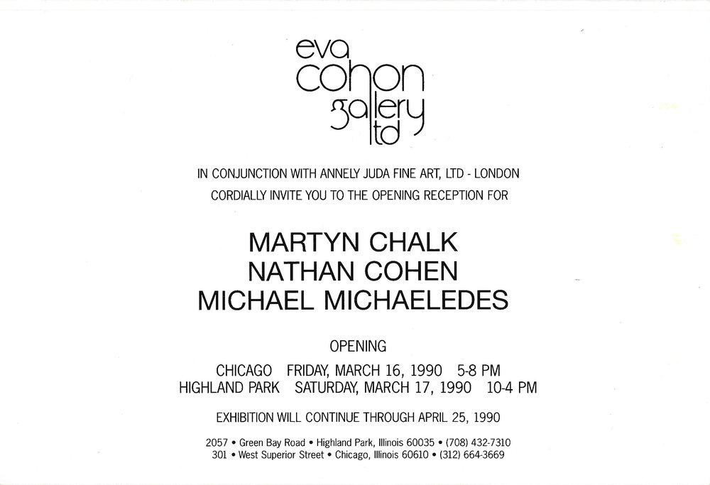 1990 Martyn Chalk Nathan Cohen Michael Michaeledes   Eva Cohon Gallery, Chicago, USA