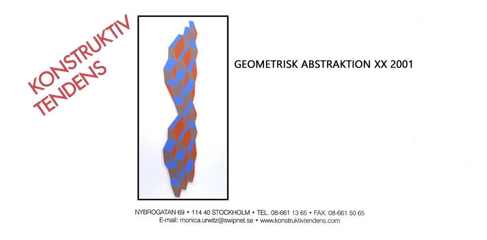 2001 Geometrisk Abstraktion XX   Galerie Konstruktiv Tendens, Stockholm, SWE