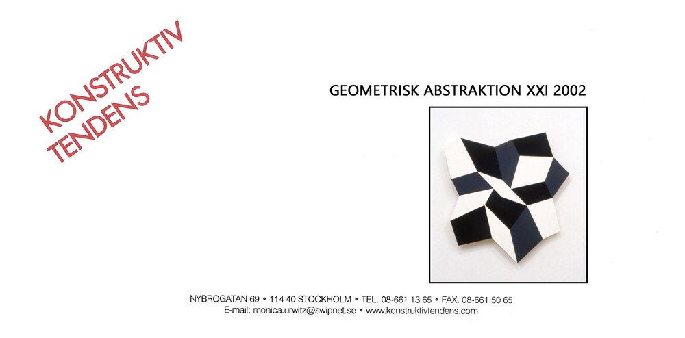 2002 Geometrisk Abstraktion XXI   Galerie Konstruktiv Tendens, Stockholm, SWE