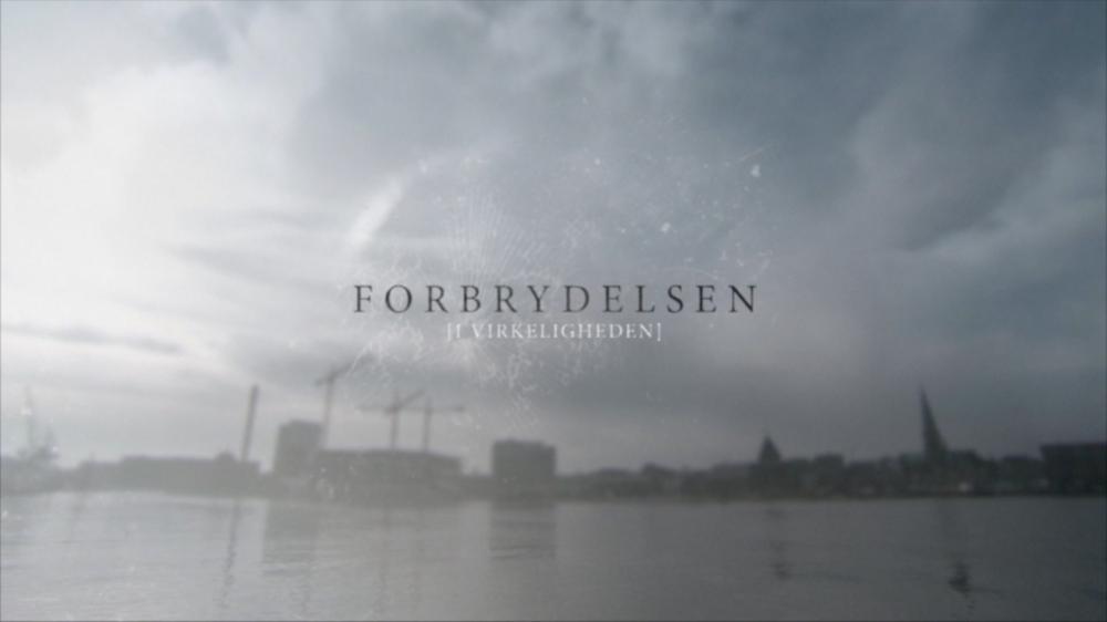FORBRYDELSEN I VIRKELIGHEDEN (2014-15)  DR1