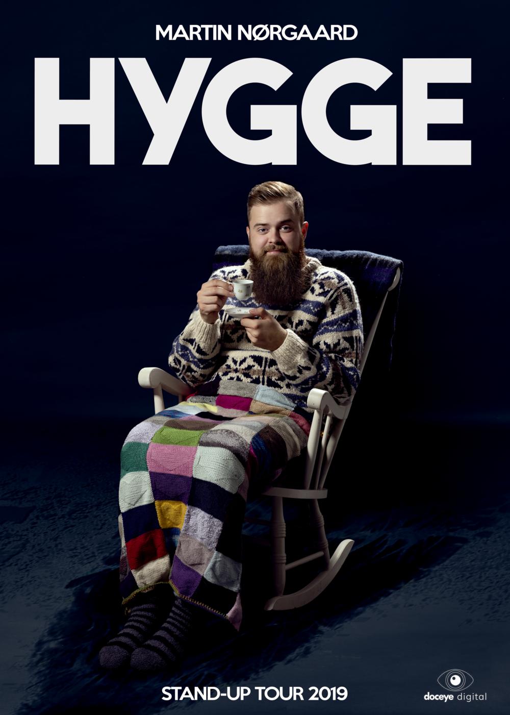 """MARTIN NØRGAARD """"HYGGE""""  Stand-Up Tour 2019    Køb billetter her"""