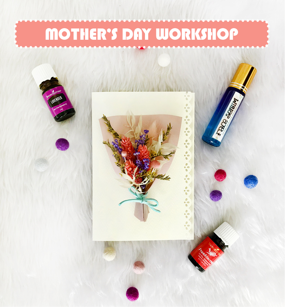 Whether you are a mum, a daughter or a wife... you deserve to be pampered.  Spend a therapeutic Saturday afternoon creating  a lilliputian bouquet card + face serum  in a cozy studio and take home your handmade creations!    Date:  4 May 2019, Saturday  Time:  2.30pm to 5.00pm   Fee:  $48  Venue:  434A Fernvale Road Singapore 791434